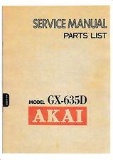 Service Manual-Istruzioni per AKAI gx-635 D