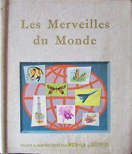 ALBUM IMAGES NESTLE & KOHLER MERVEILLES DU MONDE N° 6 de 1960 COMPLET 133 à 153