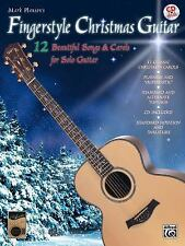 Fingerstyle Christmas Guitar : 12 Beautiful Songs and Carols for Solo Guitar...