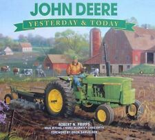 LIVRE : JOHN DEERE - YESTERDAY & TODAY (tractor,tracteur,pub,ads ..)
