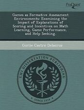 Games as Formative Assessment Environments: Examining the Impact of Explanations