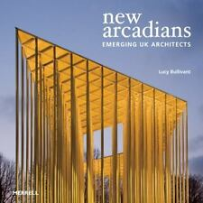 New Arcadians: Emerging UK Architects Bullivant, Lucy Hardcover