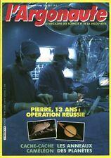 Revue l'argonaute No 30 Janvier 1986 Pierre 13 ans opération réussie