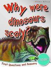 1st Questions and Answers Dinosaurs: Why Were Dinosaurs Scaly? (First Questions