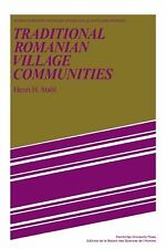 Traditional Romanian Village Communities : The Transition from the Communal...