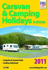 """Caravan & Camping Holidays, 2011 2011 (Farm Holiday Guides) Moira Bryen """"AS NEW"""""""