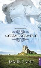 les châteaux oubliés t.2   la clémence du duc Carie  Jamie Neuf Livre