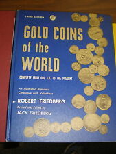 Gold Coins of the World, Complete from 600 A.D. to the Present by Robert Frie...