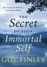 New, The Secret of Your Immortal Self: Key Lessons for Realizing the Divinity Wi