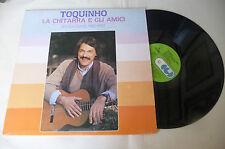 """TOQUINHO """"LA CHITARRA E GLI AMICI- disco 33 giri CGD 1983 Italy"""""""