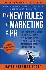 The New Rules of Marketing & PR: How to Use Social Media, Online Video, Mobile A