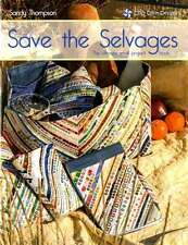 SAVE THE SELVAGES QUILTING PATTERN SOFTCOVER BOOK, From Cozy Quilt Designs NEW