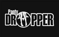 Panty Dropper Decal Vinyl Sticker For FCK JDM Euro Drift Lowered Stance Illest