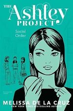 Social Order (The Ashley Project) - VeryGood - de la Cruz, Melissa - Hardcover
