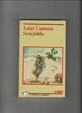 Luigi Capuana SCURPIDDU sei illustrato