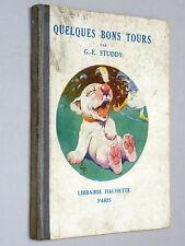 QUELQUES BONS TOURS - G E Studdy (1924) aka A BOX OF TRICKS French Bonzo Dog!