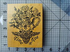 """Rare PSX Wood Mounted Rubber Stamp """"Rose Filled Teapot Time For Tea"""" Sentiment"""