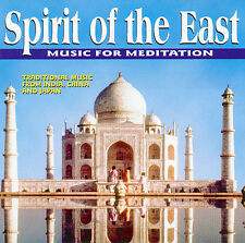 Spirit of the East - Music for Meditation    *** BRAND NEW CD ***