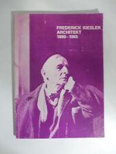 Frederick Kielser Architekt 1890-1965, Oberhuber, Hochscule für angewandte k...