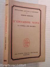 L EDUCAZIONE NUOVA La scuola des roches Edmond Demolins Bettini Nuova Italia di