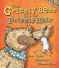 The Grizzly Bear with the Frizzly Hair, Taylor, Sean, New Book