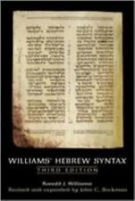 Williams Hebrew Syntax by Ronald J. Williams and John C. Beckman (2007,...