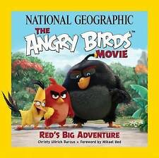 National Geographic the Angry Birds Movie: Red's Big Adventure by Christy...