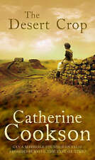 The Desert Crop by Catherine Cookson Charitable Trust, Catherine Cookson...
