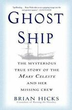 Ghost Ship: The Mysterious True Story of the Mary Celeste and Her Miss-ExLibrary