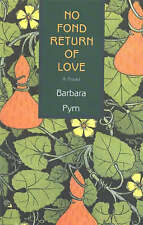 No Fond Return of Love by Barbara Pym (Paperback, 2002)