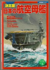 IJN IMPERIAL JAPANESE NAVY AIRCRAFT CARRIERS New COLOR SPECIAL VOL 3 Book