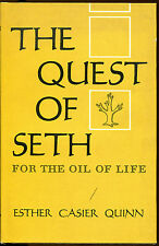 The Quest of Seth for the Oil of Life-Esther Casier Quinn-1st Edition/DJ-1962