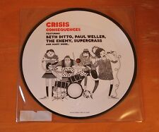 "CRISIS Consequences Feat. Beth Ditto, Paul Weller, Supergrass 7"" Picture Disc"