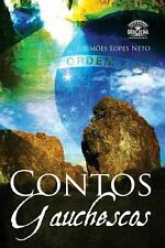Contos Gauchescos by Jo�o Sim�es Lopes Neto (2013, Paperback)