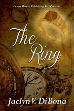 The Ring by Jaclyn Di Bona (2013, Paperback)