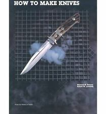 How to Make Knives by Loveless, Robert W., Barney, Richard W., Good Book