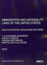 Immigration and Nationality Laws of the United States: Selected Statutes, Regula