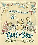 Bug and Bear: A Story of True Friendship-ExLibrary