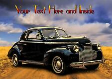 PERSONALISED VINTAGE CLASSIC CAR 1940 CHEVROLET DELUXE FATHERS DAY BIRTHDAY CARD