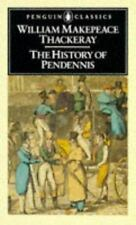 The History of Pendennis: His Fortunes & Misfortunes, His Friends & His Greatest