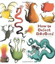 Cómo vencer a dragones por Catherine Leblanc, Roland Carrascal (de Bolsillo, 2014)