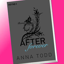 ANNA TODD | AFTER forever (Band 4) | AFTER FOREVER | Erotischer Roman (Buch)