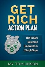FU Money: Get Rich Action Plan : How to Save Money and Build Wealth in 8...