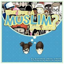 What Does A Muslim Look Like? by Abdel-Kader, Mohamed