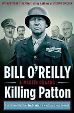 Killing Patton : The Strange Death of World War II's Most Audacious General...