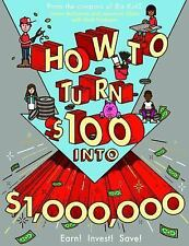 How to Turn $100 Into $1,000,000 by James McKenna (Paperback - 2016)