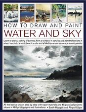 How to Draw and Paint Water and Sky: Learn to Draw a Variety of Scenes, from...