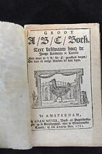 1781 1st DUTCH Alphabet Book Groot ABC Zeer Bekwaam Voor De Jonge Kinderen RARE