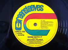 "Michael Palmer ‎Done With It ♫LISTEN♫ Greensleeves UK 12"" GRED155 1985"