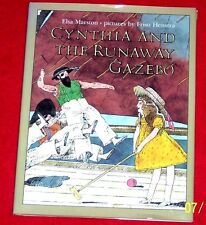 Cynthia and the Runaway Gazebo by Elsa Marston Hardcover/Dust Jacket
